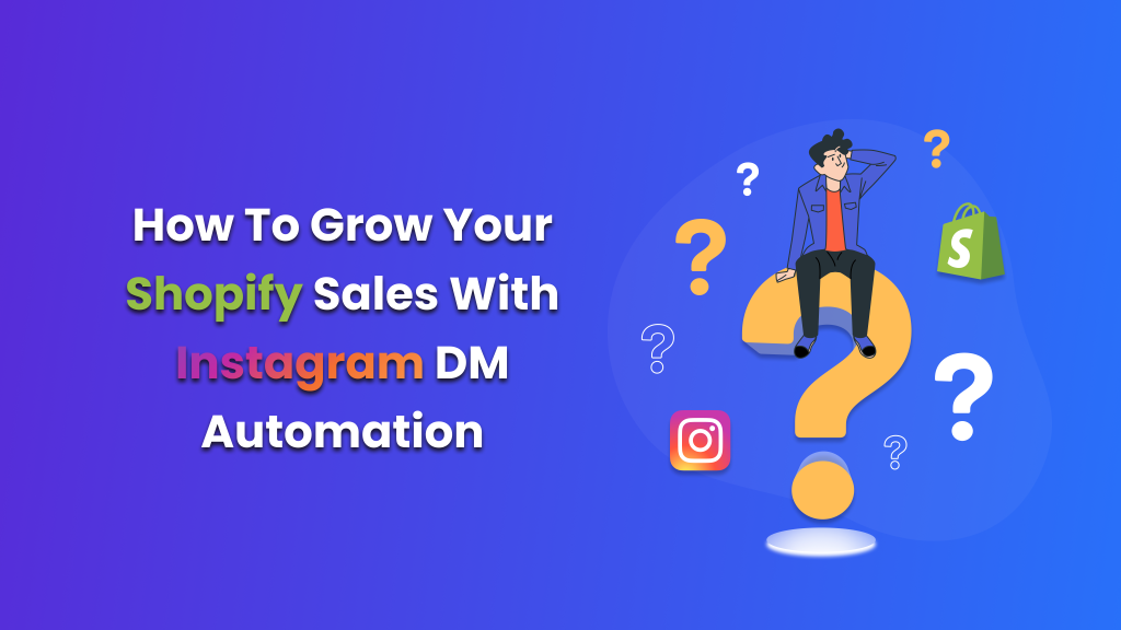How to Grow Your Shopify Sales with Instagram DM Automation