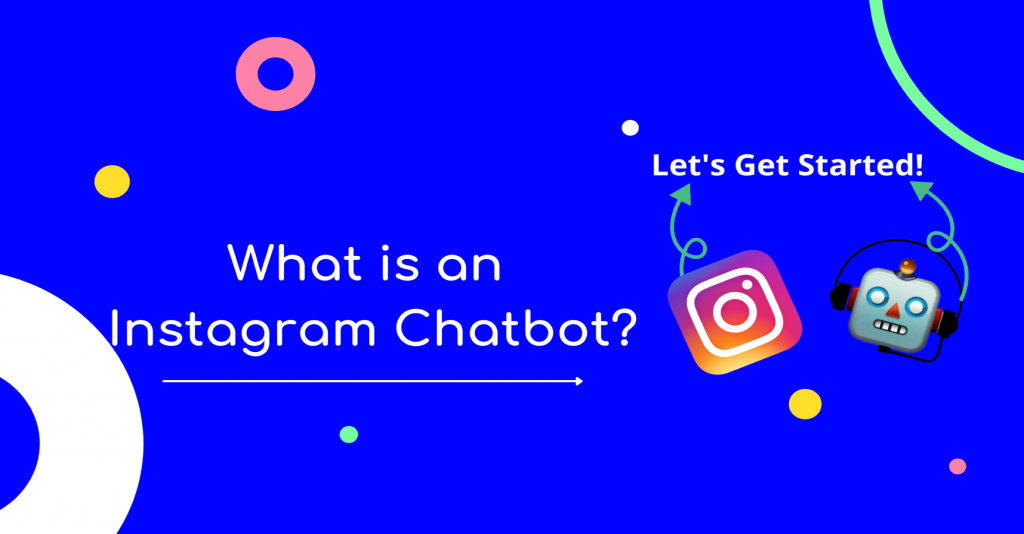 what's Instagram chatbot